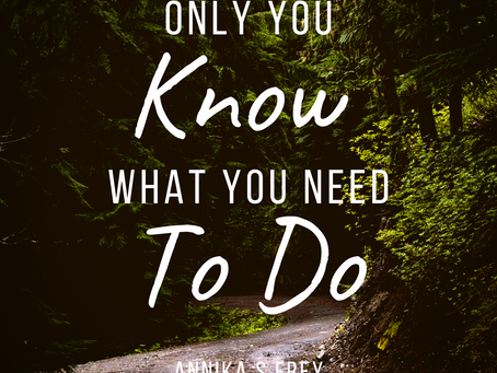Only you know...