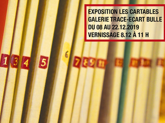 08-22.12.2019   LES CARTABLES   Exposition collective