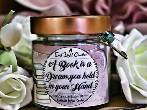 A Book is a Dream | Bookquote Candle | Bookish Candle | Organic Soy Wax Candle