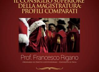 Lezione sul Consiglio superiore della magistratura. Prof. Rigano.