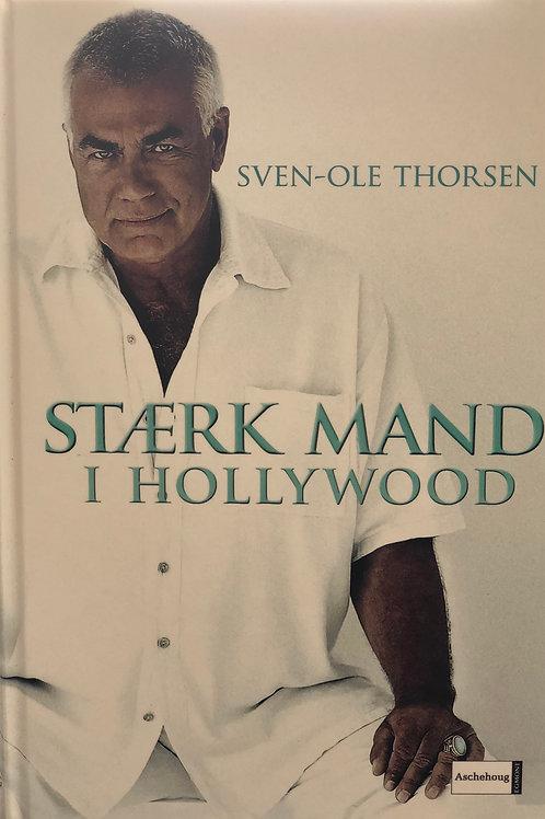 SVEN-OLE THORSEN - STAERK MAND I HOLLYWOOD