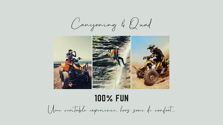 Canyoning & Quad - 149€
