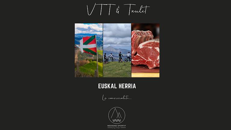 VTT & Txulet (repas compris) - 99€