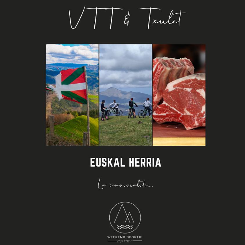 VTT & Txulet - 89€