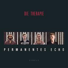 Die Therapie - Permanentes Echo(single c