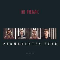 Die Therapie - Permanentes Echo