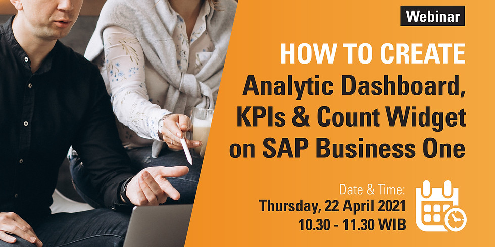 How to Create Analytics Dashboard, KPIs & Count Widget on SAP Business One