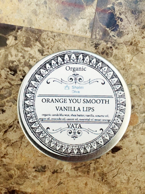 ORANGE YOU SMOOTH VANILLA LIPS 1oz (Vata)