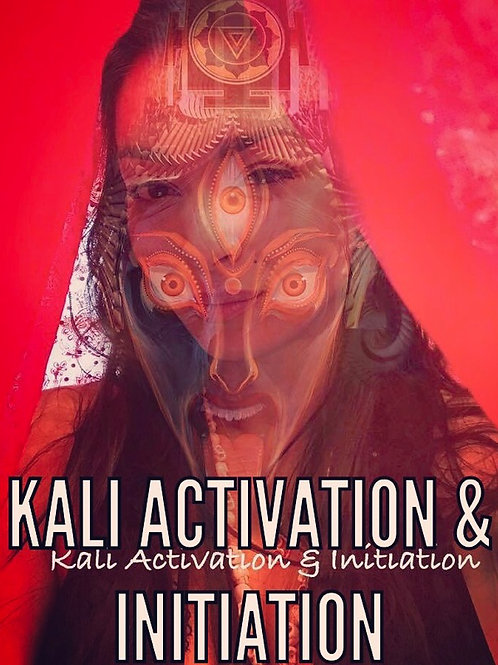Kali Initiation & Activation