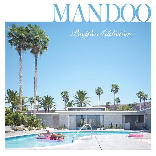 """MANDOO """"Pacific Addiction"""" - Album CD 2020"""