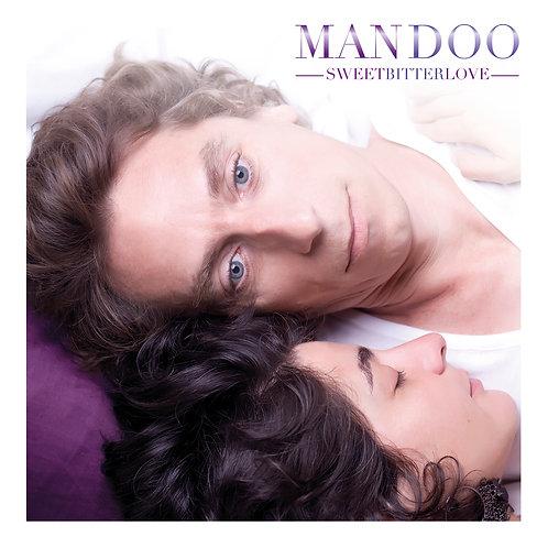 """MANDOO """"Sweet Bitter Love"""" Album CD - 2012"""