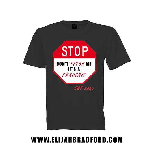 Pandemic T Shirt