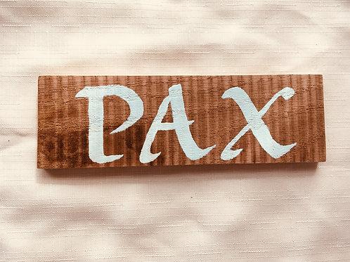 Pax - Little Catholic Sign