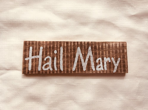 Hail Mary - Little Catholic Sign