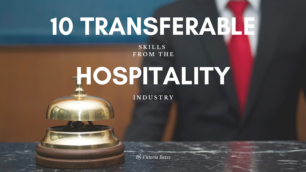 10 transferable skills from the hospitality industry