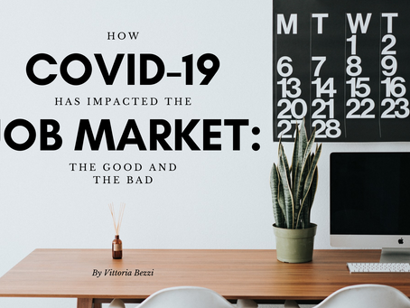 How COVID-19 has impacted the job market: the good and the bad