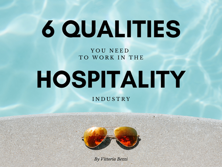 6 Qualities You Need to Work in the Hospitality Industry