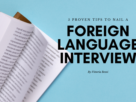 5 Proven Tips to Nail a Foreign Language Interview