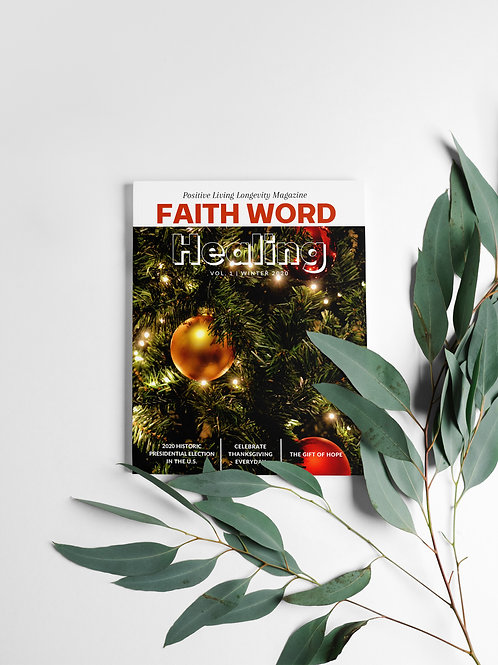 Faith Word Healing: Positive Living Longevity Magazine Issue 3