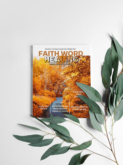 Faith Word Healing: Positive Living Longevity Magazine Issue2