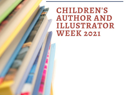 Children's Author and Illustrator Week 2021