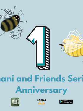Shani and Friends One Year Anniversary!
