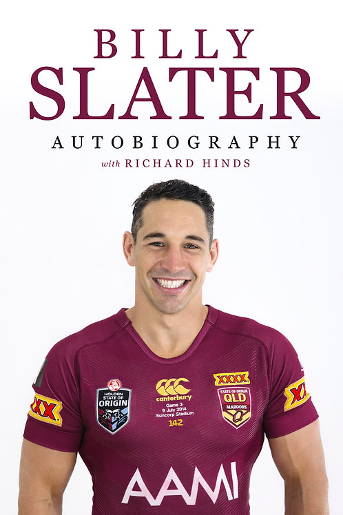 BILLY SLATER HARDCOVER (RRP$45+$14.95p&h)