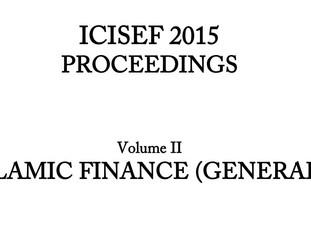 International Congress on Islamic Economics and Finance (ICISEF) Proceedings, Volume I, Islamic Fina