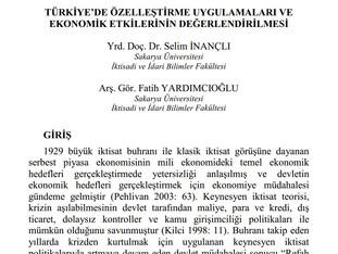 Türkiye'de Özelleştirme Uygulamaları ve Ekonomik Etkilerinin Değerlendirilmesi
