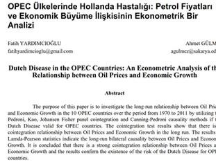 OPEC Ülkelerinde Hollanda Hastalığı: Petrol Fiyatları ve Ekonomik Büyüme İlişkisinin Ekonometrik Bir