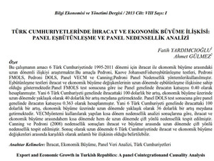 Türk Cumhuriyetlerinde İhracat ve Ekonomik Büyüme İlişkisi: Panel Eşbütünleşme ve Panel Nedensellik
