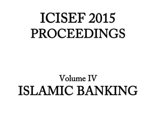 International Congress on Islamic Economics and Finance (ICISEF) Proceedings, Volume IV, Islamic Ban