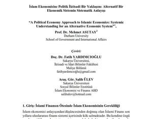 Çeviri; İslam Ekonomisine Politik bir Yaklaşım: Alternatif Bir Ekonomik sistemin Sistematik Anlayışı