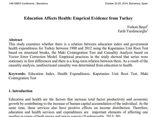 Education Affects Health: Emprical Evidence from Turkey