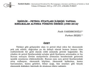 İşsizlik - Petrol Fiyatları İlişkisi: Yapısal Kırılmalar Altında Türkiye Altında Örneği (1980-2012)