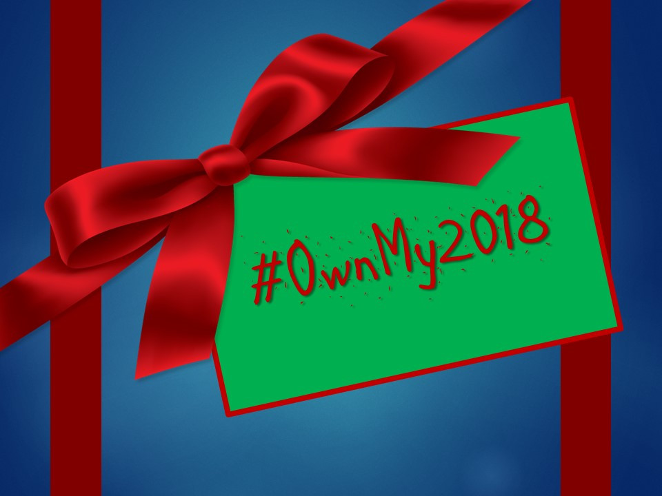 #OwnMy2018