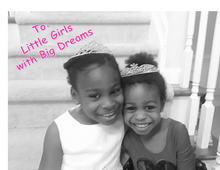 My Advice to Little Girls with Big Dreams