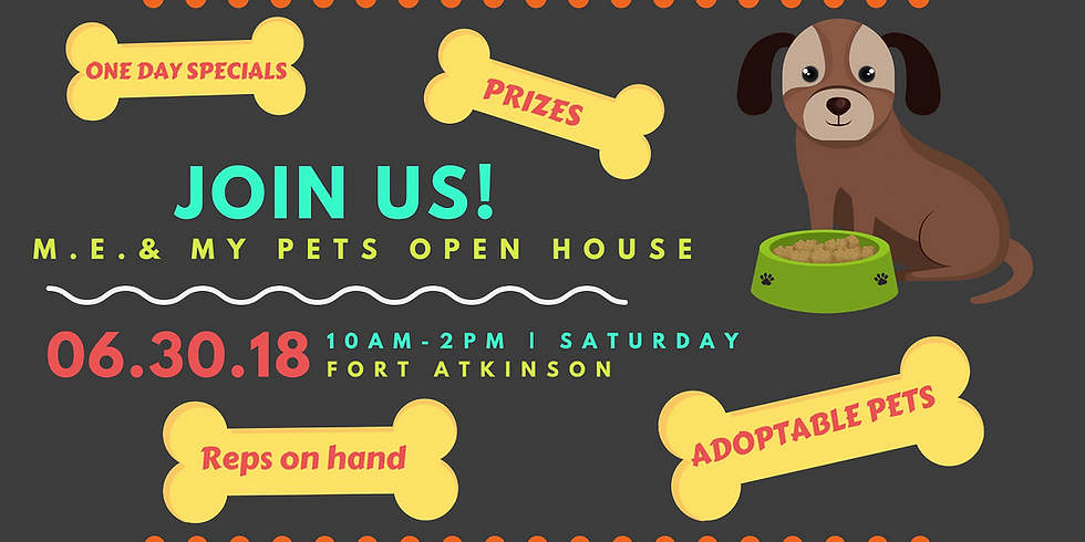 Open House at M.E. & My Pets
