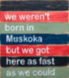 Born in Muskoka Sign