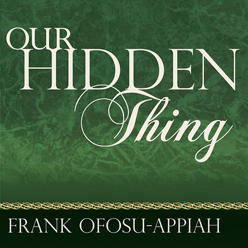 Our Hidden Thing