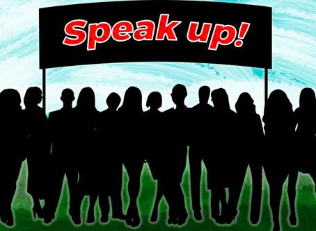 Listen & Learn how to Speak Up!