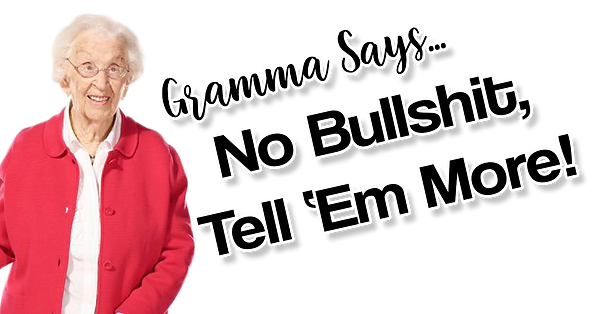 Gramma Says.png