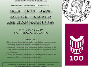 Greek – Latin – Slavic: Aspects of Linguistics and Grammatography - 17-18-19/06/2020, Bratislava (Sl