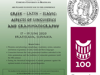 Greek – Latin – Slavic: Aspects of Linguistics and Grammatography - 17-18-19/06/2020, Bratislava (Sl