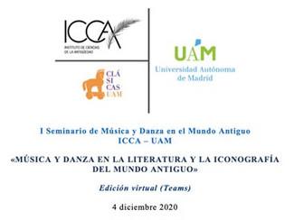 I Seminario de Música y Danza en el Mundo Antiguo - 04/12/2020, Online (Microsoft Teams)