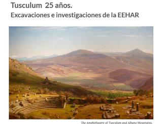 Congreso internacional Tusculum  25 años.  Excavaciones e investigaciones de la EEHAR  -28-29/11/201