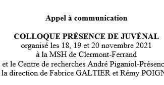 """Colloque """"Présence of Juvénal"""" - 18-19-20/11/2021, Clermont-Ferrand (France)"""