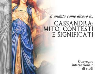 """""""È andata come dicevo io"""". Cassandra: mito, contesti e significati - 07-08/10/2021, Perugia (Italy)"""