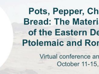 The Material Economy of the Eastern Desert - 11-12-13-14-15/10/2021, Online (Zoom)