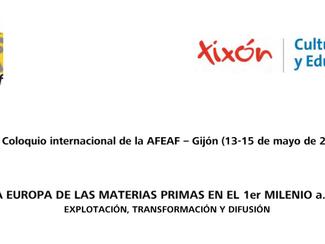 La Europa de las materias primas en el 1er milenio a.n.e. (45º Coloquio Internacional de la AFEAF) -
